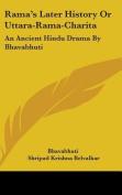 Rama's Later History or Uttara-Rama-Charita