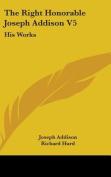 The Right Honorable Joseph Addison V5