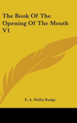 The Book of the Opening of the Mouth V1