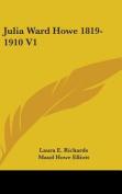Julia Ward Howe 1819-1910 V1