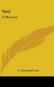 Saul: A Mystery