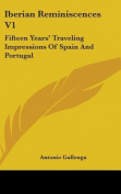 Iberian Reminiscences V1