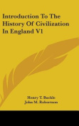 Introduction to the History of Civilization in England V1