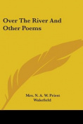 Over the River and Other Poems
