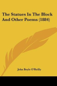 The Statues in the Block and Other Poems