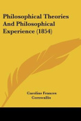 Philosophical Theories and Philosophical Experience