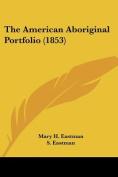 The American Aboriginal Portfolio
