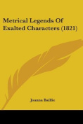 Metrical Legends of Exalted Characters