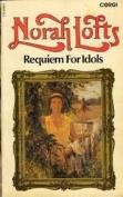 Requiem for Idols