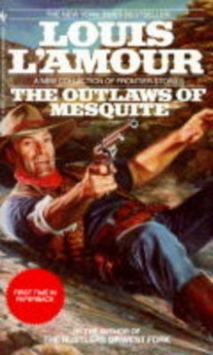 The Outlaws of the Mesquite