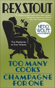 Too Many Cooks & Champagne for One (Nero Wolfe Mysteries