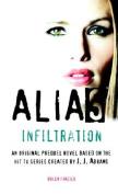 Alias: Infiltration (Alias S.)