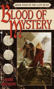 Blood of Mystery