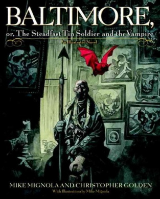 Baltimore: Or, the Steadfast Tin Soldier and the Vampire