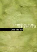 The Philippine Islands, 1493-1898 Vol. VI [Large Print]