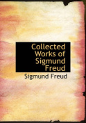 Collected Works of Sigmund Freud [Large Print]