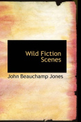 Wild Fiction Scenes