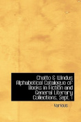 Chatto a Windus Alphabetical Catalogue of Books in Fiction and General Literary Collections, Sept. 1