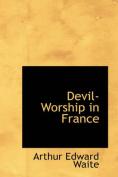 Devil-Worship in France