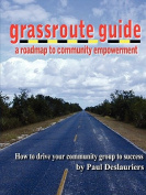 The Grassroute Guide
