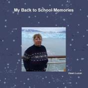 My Back to School Memories