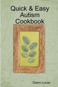 Quick & Easy Autism Cookbook
