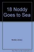 18 Noddy Goes to Sea