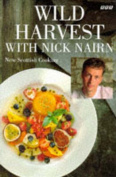 Wild Harvest with Nick Nairn