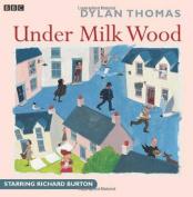Under Milk Wood [Audio]