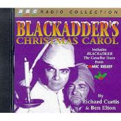Blackadder's Christmas Carol [Audio]