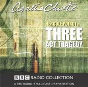 Three Act Tragedy [Audio]