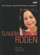 Claudia Roden's Foolproof Mediterranean Cooking