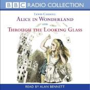 Alice In Wonderland & Through The Looking Glass [Audio]