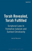 Torah Revealed, Torah Fulfilled