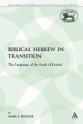 Biblical Hebrew in Transition