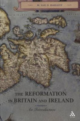 The Reformation in Britain and Ireland