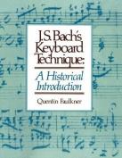 J.S. Bach's Keyboard Technique