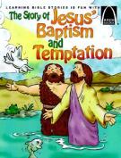 Story of Jesus' Baptism & Temptation