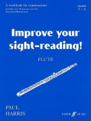 Alfred 12-0571514669 Improve Your Sight-reading Flute- Grade 1-3 - Music Book
