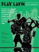 Play Latin Flute