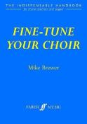 Alfred 12-0571522033 Fine-tune Your Choir - Music Book