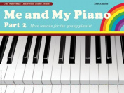 Alfred 12-0571532012 Me and My Piano- Part 2- Revised - Music Book