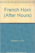 French Horn (After Hours)