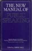 The New Manual of Public Speaking