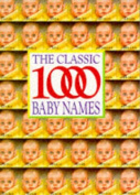 The Classic 1000 Baby Names