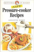 Safe Pressure Cooker Recipes