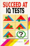 Succeed at I.Q. Tests