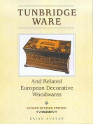 Tunbridge Ware and Related European Decorative Woodwares