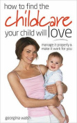 Find Childcare Your Child Will Love
