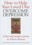 How to Help Your Loved One Overcome Depression